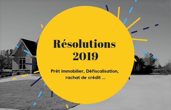 Immobilier, le TOP 5 des résolutions pour 2019