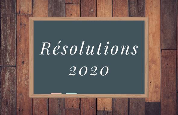 TOP 5 des résolutions 2020 !